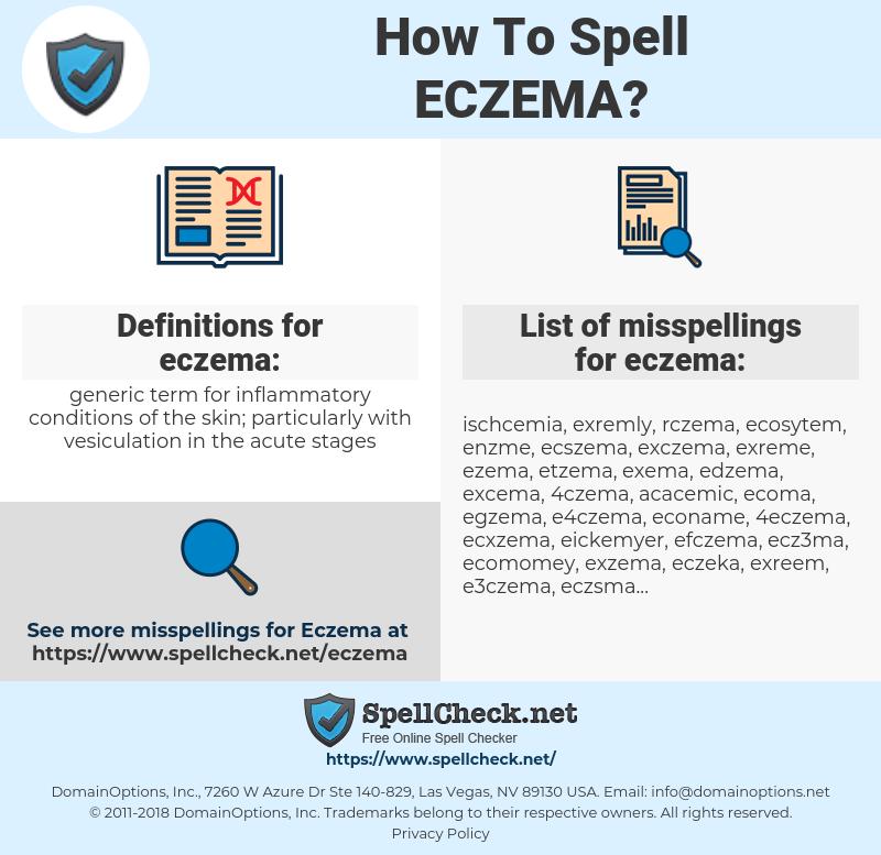 eczema, spellcheck eczema, how to spell eczema, how do you spell eczema, correct spelling for eczema