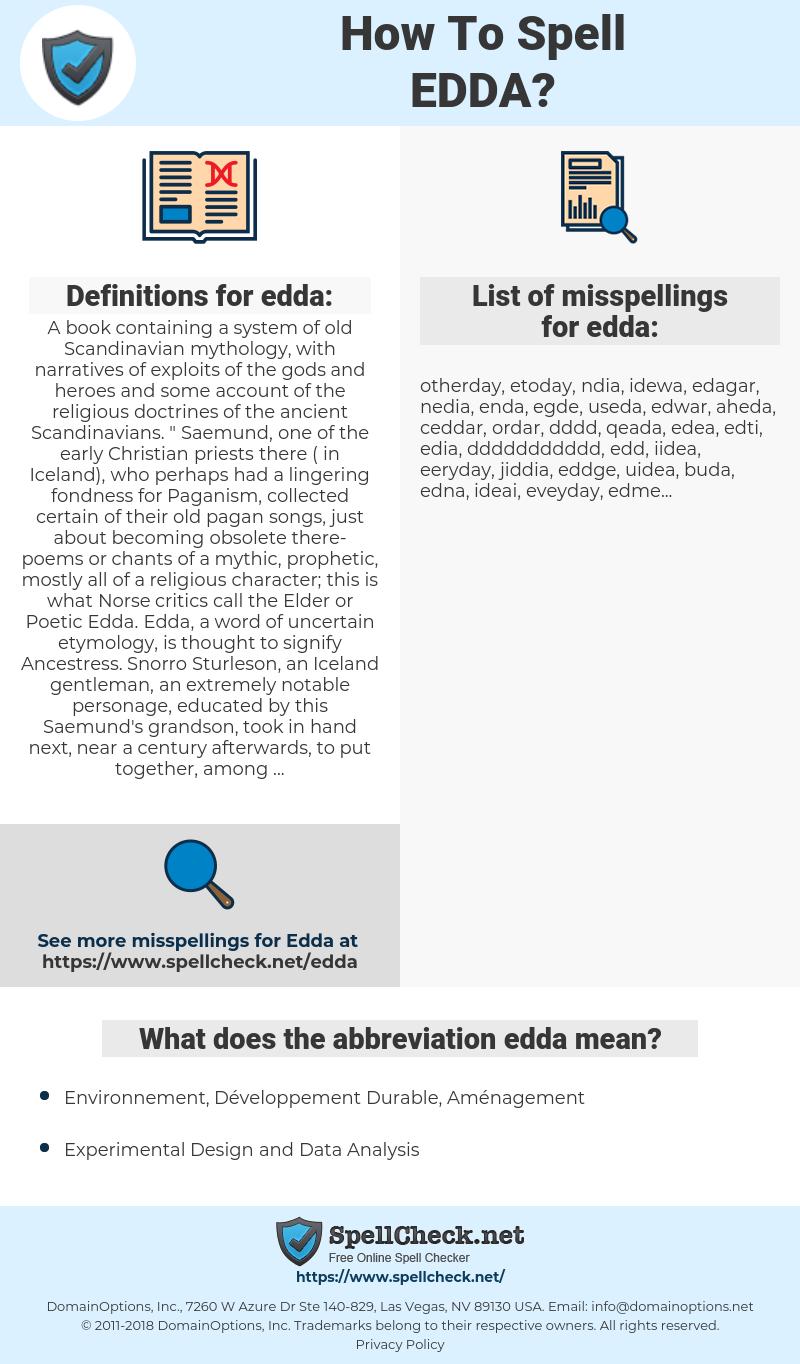 edda, spellcheck edda, how to spell edda, how do you spell edda, correct spelling for edda