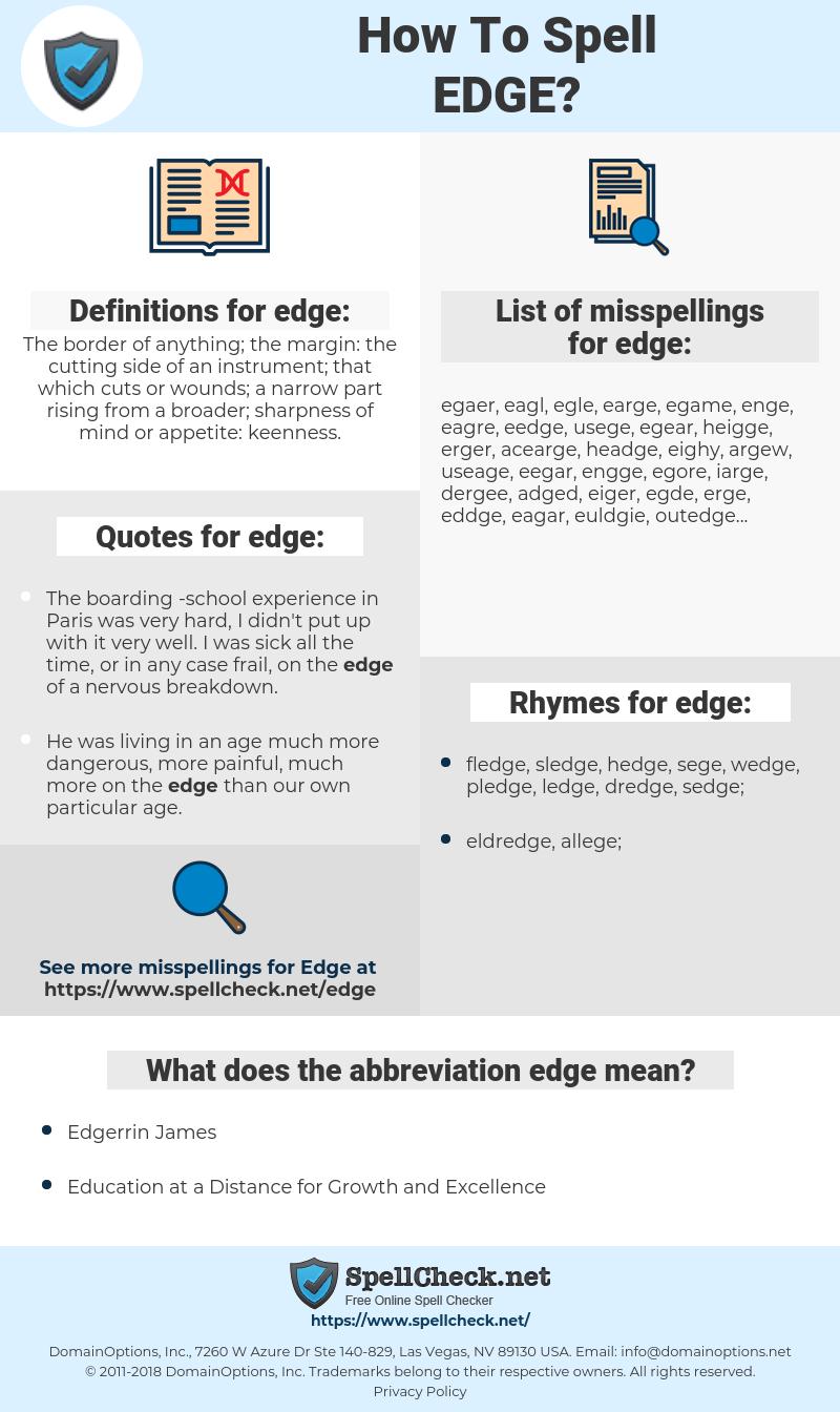 edge, spellcheck edge, how to spell edge, how do you spell edge, correct spelling for edge