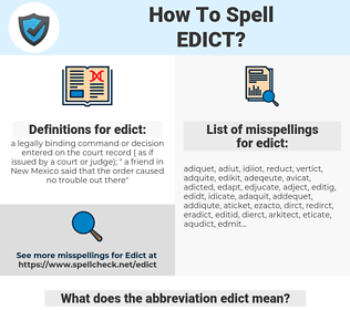 edict, spellcheck edict, how to spell edict, how do you spell edict, correct spelling for edict