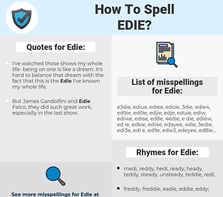 Edie, spellcheck Edie, how to spell Edie, how do you spell Edie, correct spelling for Edie