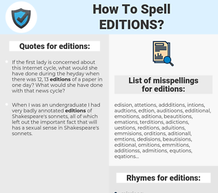 editions, spellcheck editions, how to spell editions, how do you spell editions, correct spelling for editions