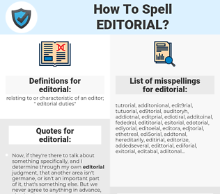 editorial, spellcheck editorial, how to spell editorial, how do you spell editorial, correct spelling for editorial