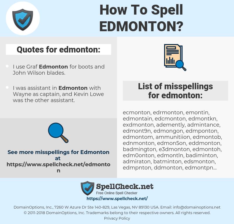 edmonton, spellcheck edmonton, how to spell edmonton, how do you spell edmonton, correct spelling for edmonton