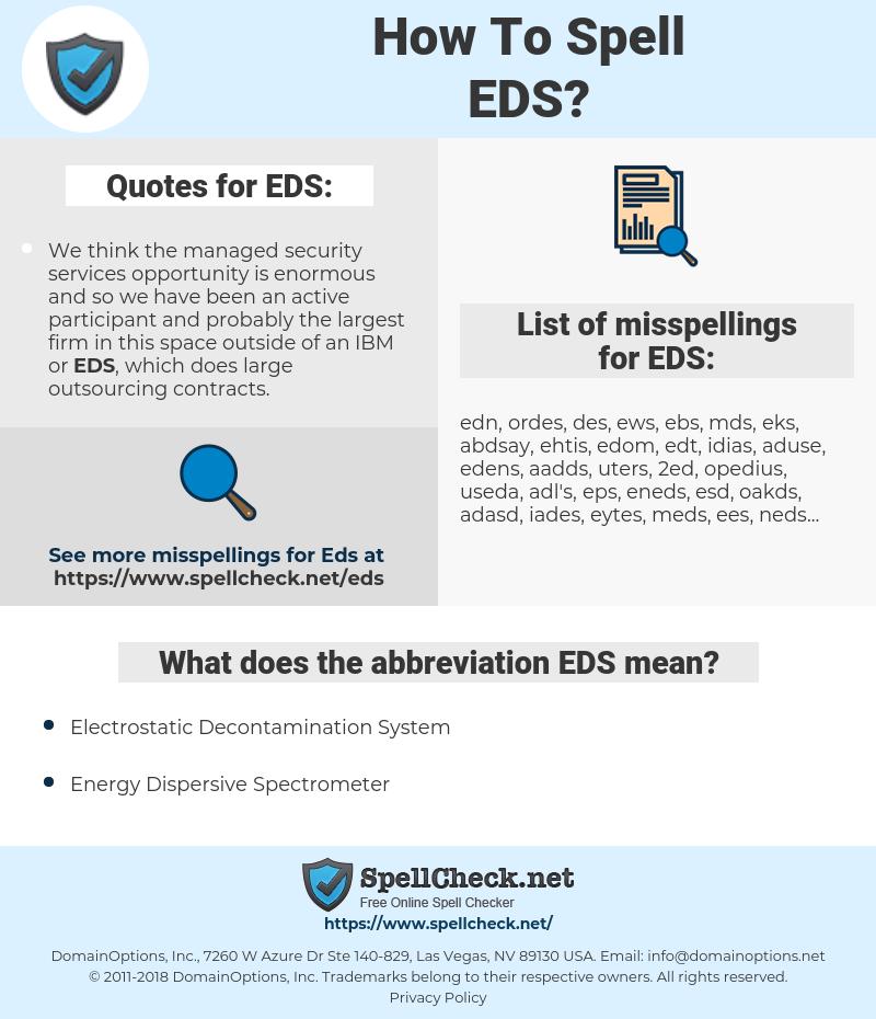 EDS, spellcheck EDS, how to spell EDS, how do you spell EDS, correct spelling for EDS