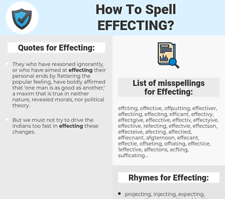 Effecting, spellcheck Effecting, how to spell Effecting, how do you spell Effecting, correct spelling for Effecting