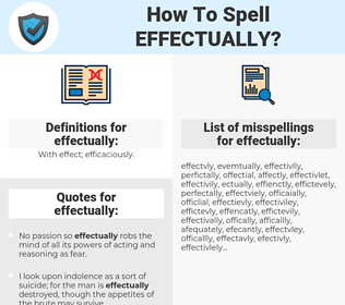 effectually, spellcheck effectually, how to spell effectually, how do you spell effectually, correct spelling for effectually