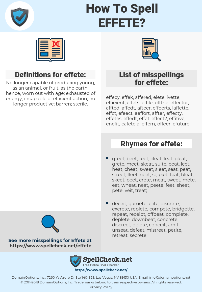 effete, spellcheck effete, how to spell effete, how do you spell effete, correct spelling for effete