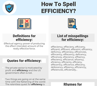 efficiency, spellcheck efficiency, how to spell efficiency, how do you spell efficiency, correct spelling for efficiency
