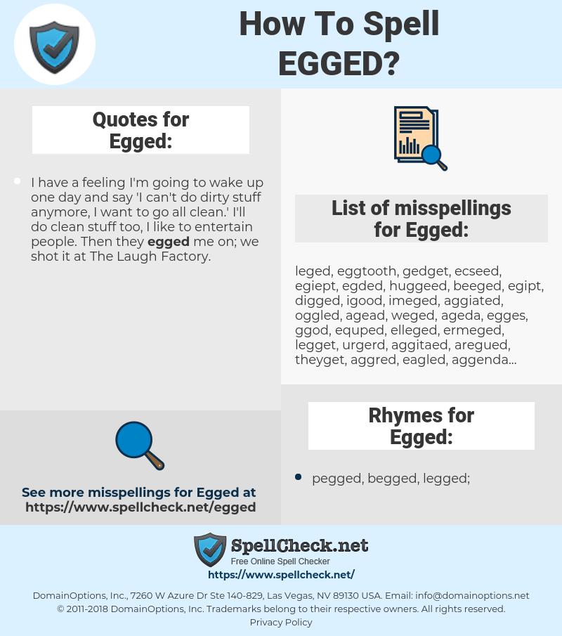 Egged, spellcheck Egged, how to spell Egged, how do you spell Egged, correct spelling for Egged