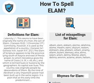 Elam, spellcheck Elam, how to spell Elam, how do you spell Elam, correct spelling for Elam