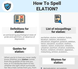 elation, spellcheck elation, how to spell elation, how do you spell elation, correct spelling for elation