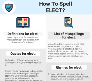 elect, spellcheck elect, how to spell elect, how do you spell elect, correct spelling for elect