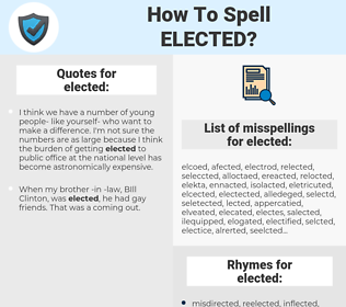 elected, spellcheck elected, how to spell elected, how do you spell elected, correct spelling for elected