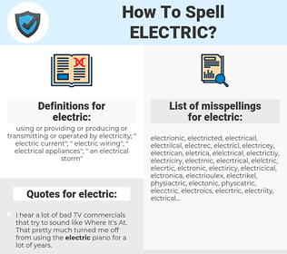 electric, spellcheck electric, how to spell electric, how do you spell electric, correct spelling for electric