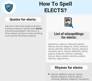 elects, spellcheck elects, how to spell elects, how do you spell elects, correct spelling for elects