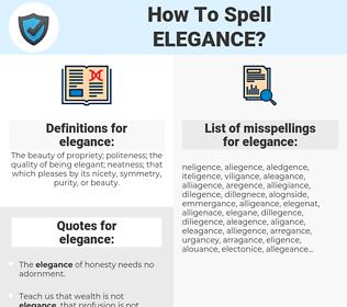 elegance, spellcheck elegance, how to spell elegance, how do you spell elegance, correct spelling for elegance