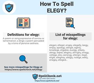 elegy, spellcheck elegy, how to spell elegy, how do you spell elegy, correct spelling for elegy