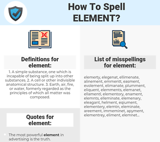 element, spellcheck element, how to spell element, how do you spell element, correct spelling for element