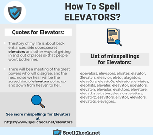 Elevators, spellcheck Elevators, how to spell Elevators, how do you spell Elevators, correct spelling for Elevators
