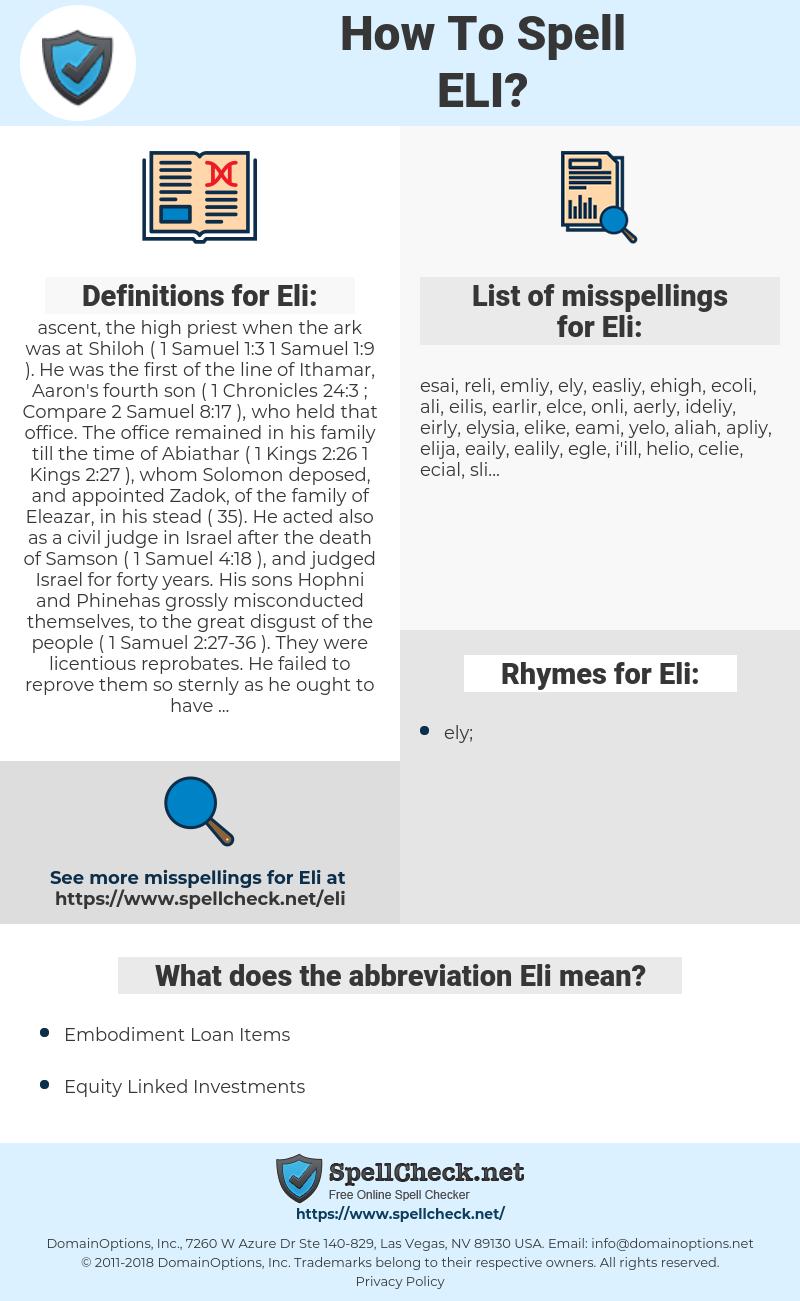 Eli, spellcheck Eli, how to spell Eli, how do you spell Eli, correct spelling for Eli