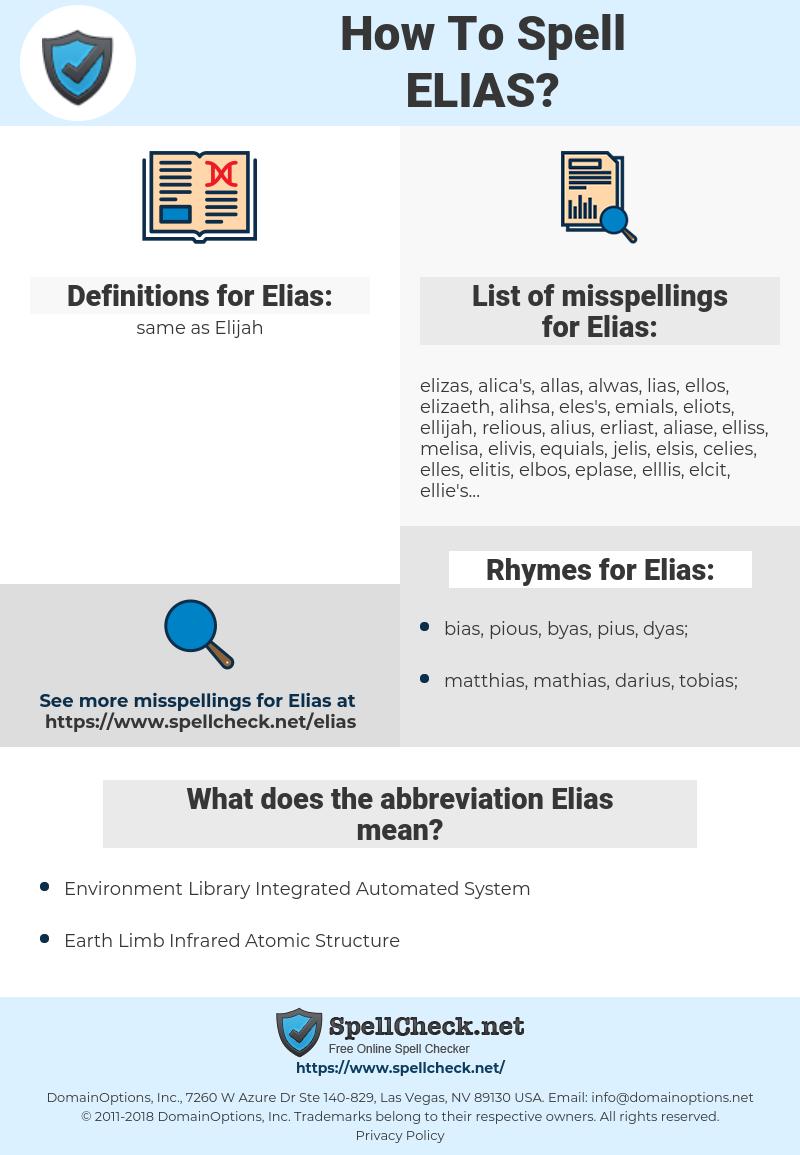 Elias, spellcheck Elias, how to spell Elias, how do you spell Elias, correct spelling for Elias