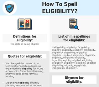 eligibility, spellcheck eligibility, how to spell eligibility, how do you spell eligibility, correct spelling for eligibility
