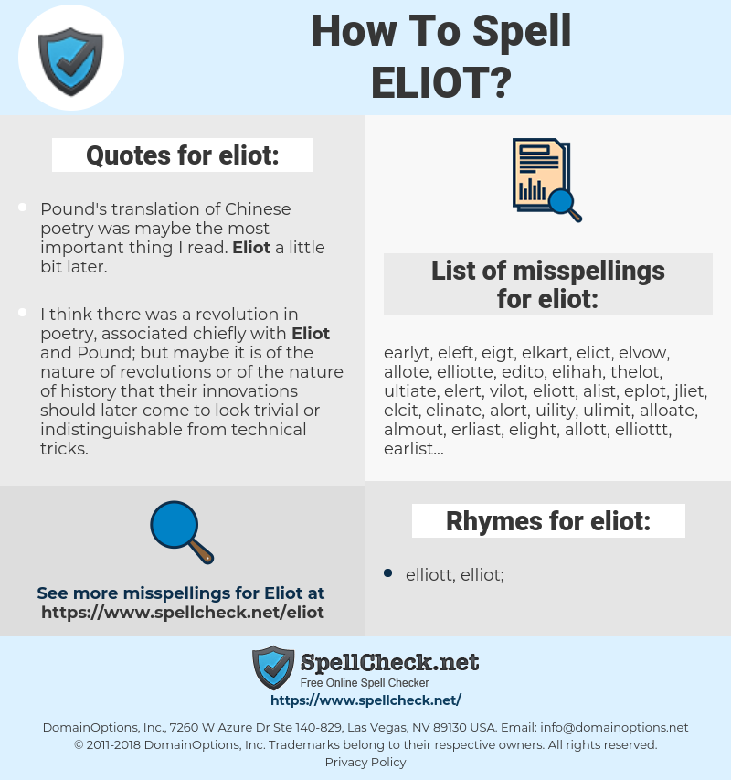 eliot, spellcheck eliot, how to spell eliot, how do you spell eliot, correct spelling for eliot
