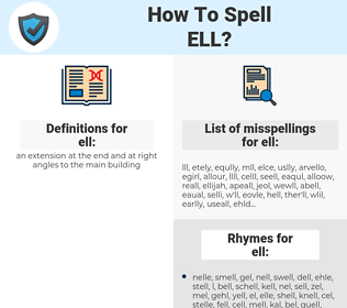 ell, spellcheck ell, how to spell ell, how do you spell ell, correct spelling for ell