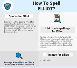 Elliot, spellcheck Elliot, how to spell Elliot, how do you spell Elliot, correct spelling for Elliot