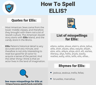 Ellis, spellcheck Ellis, how to spell Ellis, how do you spell Ellis, correct spelling for Ellis