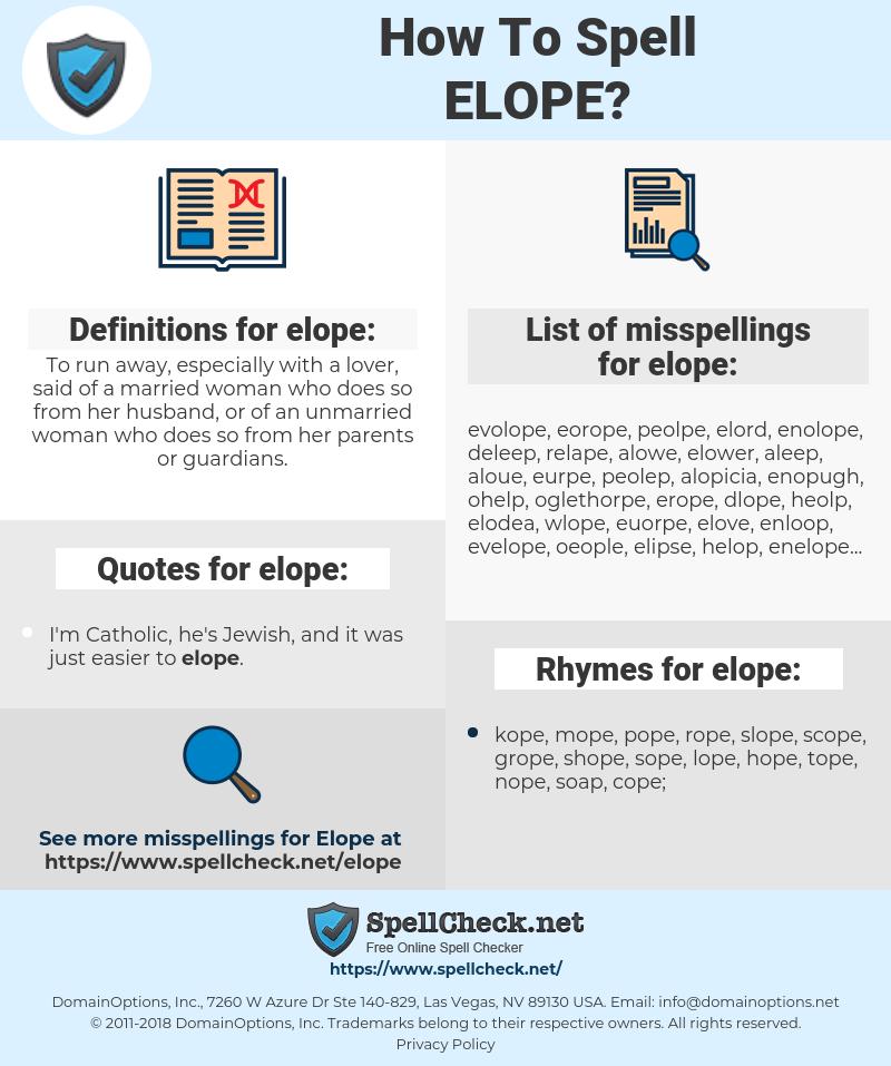 elope, spellcheck elope, how to spell elope, how do you spell elope, correct spelling for elope