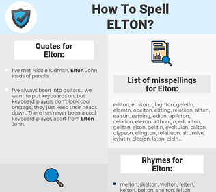 Elton, spellcheck Elton, how to spell Elton, how do you spell Elton, correct spelling for Elton
