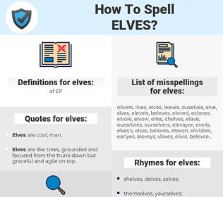 elves, spellcheck elves, how to spell elves, how do you spell elves, correct spelling for elves