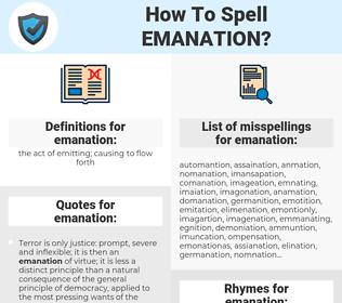 emanation, spellcheck emanation, how to spell emanation, how do you spell emanation, correct spelling for emanation