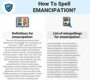 emancipation, spellcheck emancipation, how to spell emancipation, how do you spell emancipation, correct spelling for emancipation