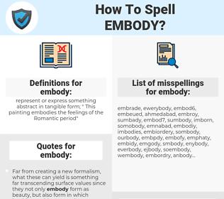 embody, spellcheck embody, how to spell embody, how do you spell embody, correct spelling for embody