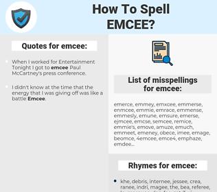 emcee, spellcheck emcee, how to spell emcee, how do you spell emcee, correct spelling for emcee