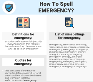 emergency, spellcheck emergency, how to spell emergency, how do you spell emergency, correct spelling for emergency
