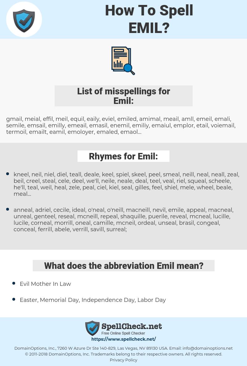Emil, spellcheck Emil, how to spell Emil, how do you spell Emil, correct spelling for Emil