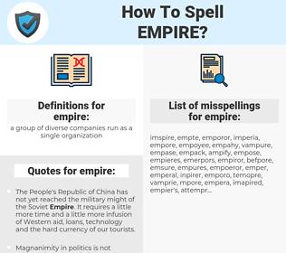 empire, spellcheck empire, how to spell empire, how do you spell empire, correct spelling for empire