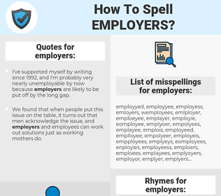 employers, spellcheck employers, how to spell employers, how do you spell employers, correct spelling for employers