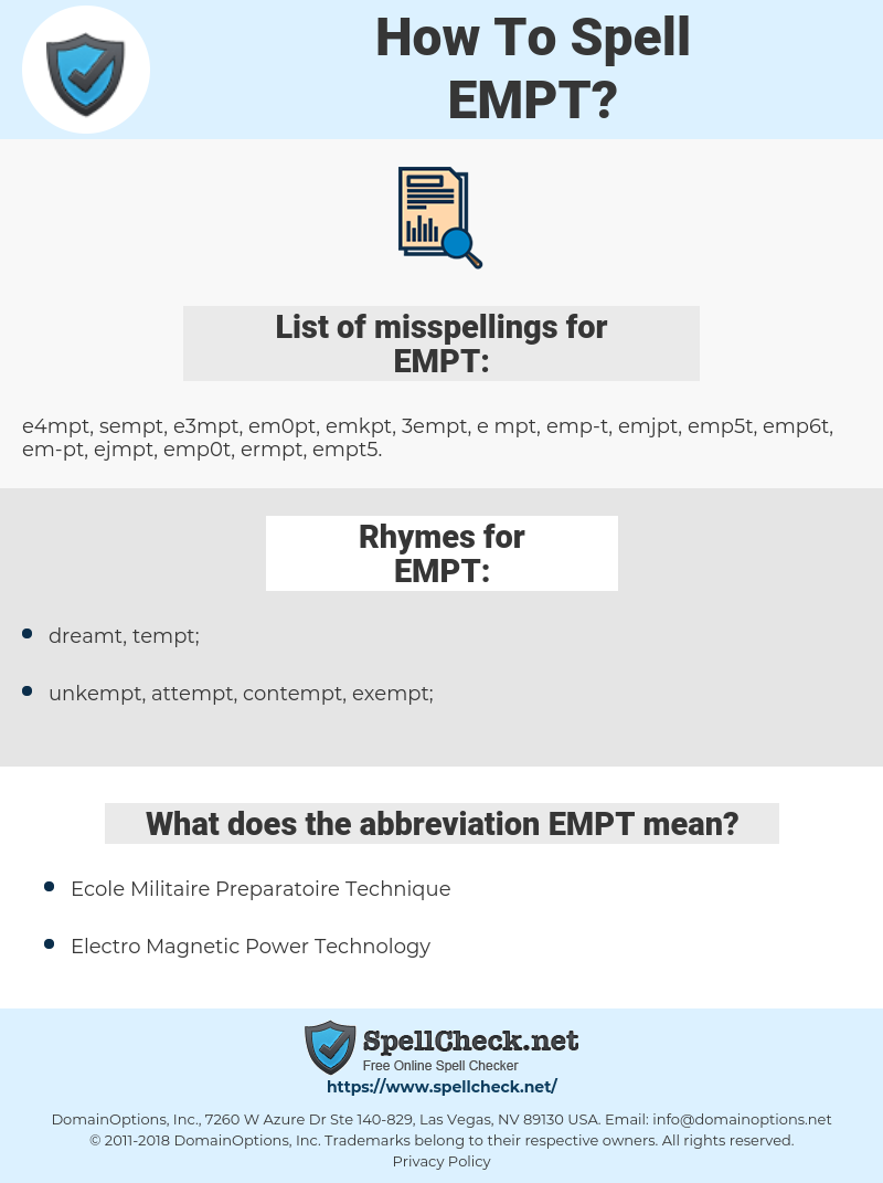 EMPT, spellcheck EMPT, how to spell EMPT, how do you spell EMPT, correct spelling for EMPT
