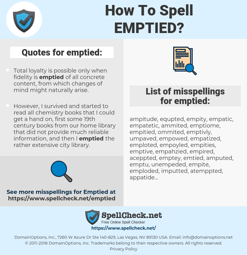 emptied, spellcheck emptied, how to spell emptied, how do you spell emptied, correct spelling for emptied