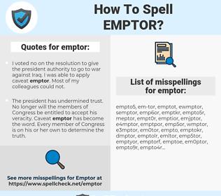 emptor, spellcheck emptor, how to spell emptor, how do you spell emptor, correct spelling for emptor