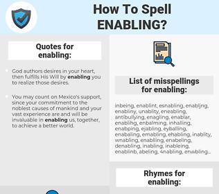 enabling, spellcheck enabling, how to spell enabling, how do you spell enabling, correct spelling for enabling