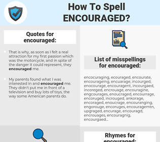 encouraged, spellcheck encouraged, how to spell encouraged, how do you spell encouraged, correct spelling for encouraged