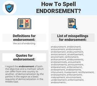 endorsement, spellcheck endorsement, how to spell endorsement, how do you spell endorsement, correct spelling for endorsement