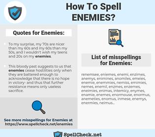 Enemies, spellcheck Enemies, how to spell Enemies, how do you spell Enemies, correct spelling for Enemies