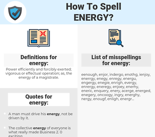 energy, spellcheck energy, how to spell energy, how do you spell energy, correct spelling for energy